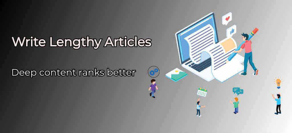 Write lengthy articles - On page SEO