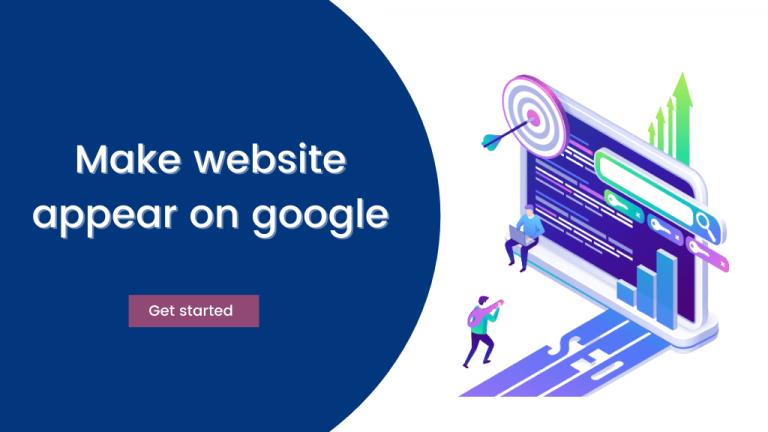 make your website appear on google